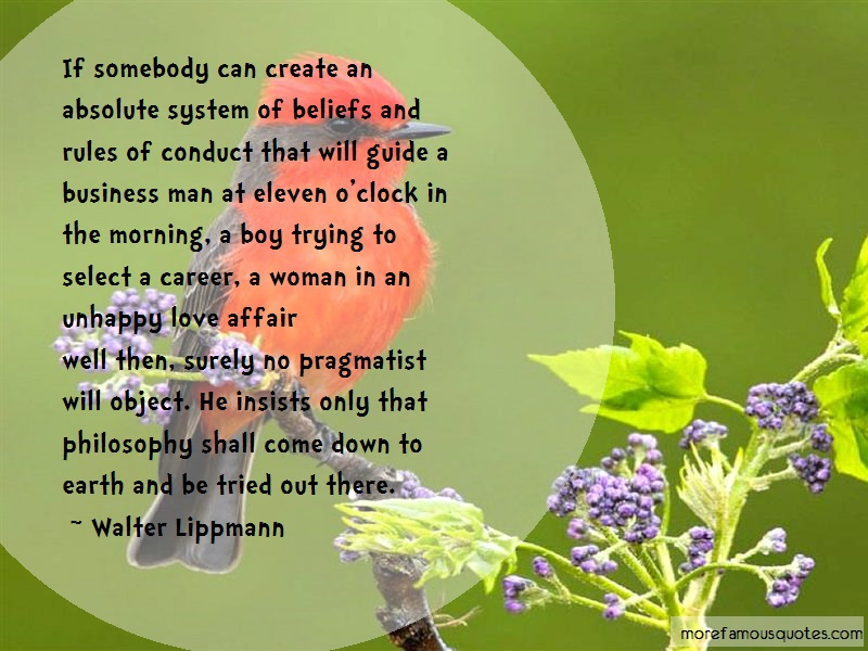 Walter Lippmann Quotes: If somebody can create an absolute
