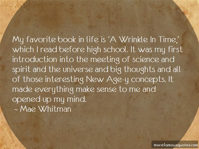 Mae Whitman Quotes: My favorite book in life is a wrinkle in