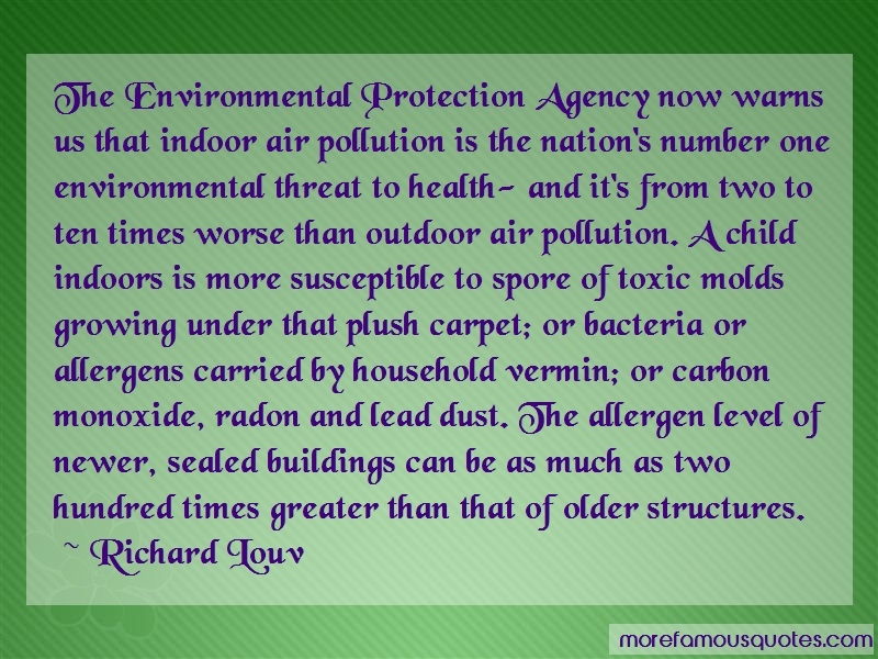 Richard Louv Quotes: The Environmental Protection Agency Now