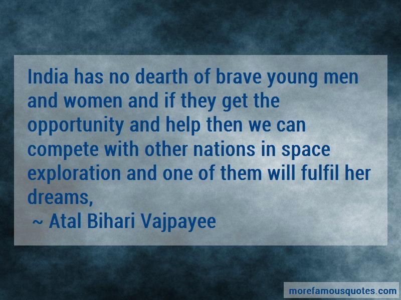 Atal Bihari Vajpayee Quotes: India Has No Dearth Of Brave Young Men