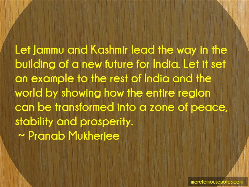 Pranab Mukherjee Quotes: Let jammu and kashmir lead the way in