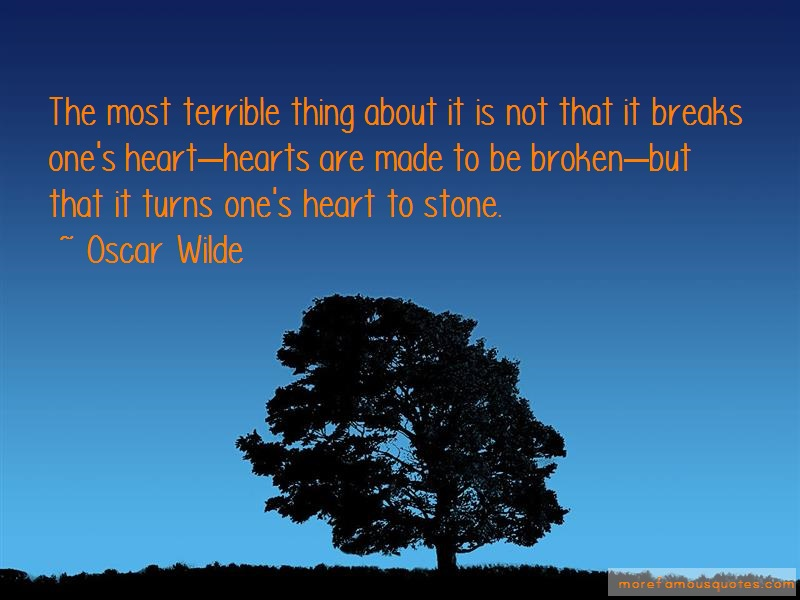 Oscar Wilde Quotes: The Most Terrible Thing About It Is Not