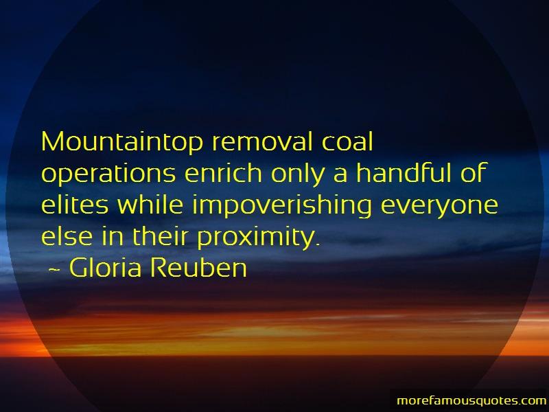 Gloria Reuben Quotes: Mountaintop removal coal operations