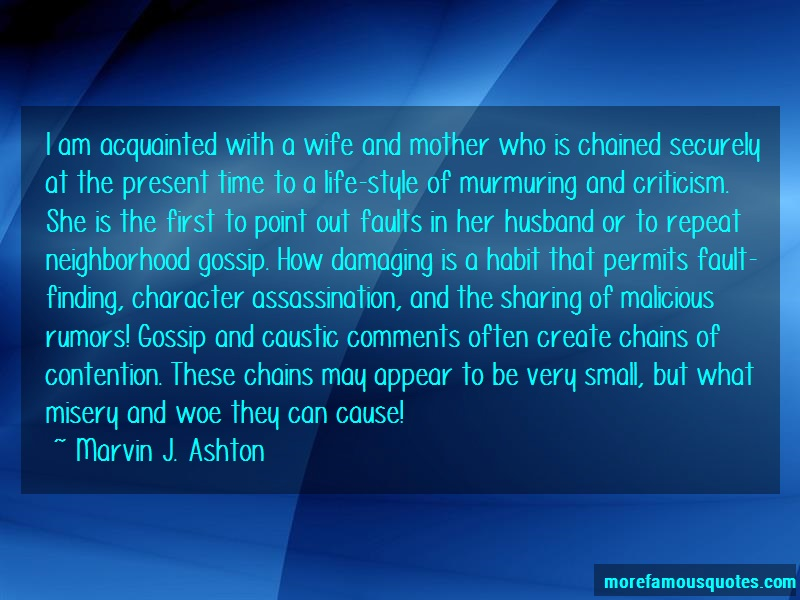 Marvin J. Ashton Quotes: I am acquainted with a wife and mother
