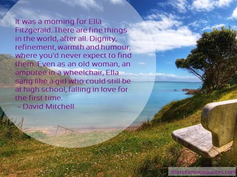 David Mitchell Quotes: It was a morning for ella fitzgerald