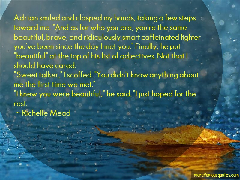 Richelle Mead Quotes: Adrian Smiled And Clasped My Hands