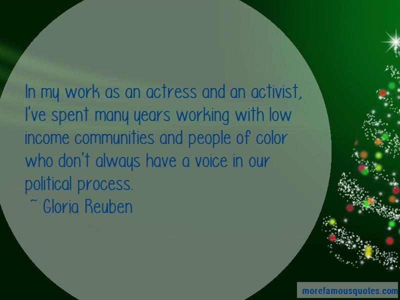 Gloria Reuben Quotes: In my work as an actress and an activist