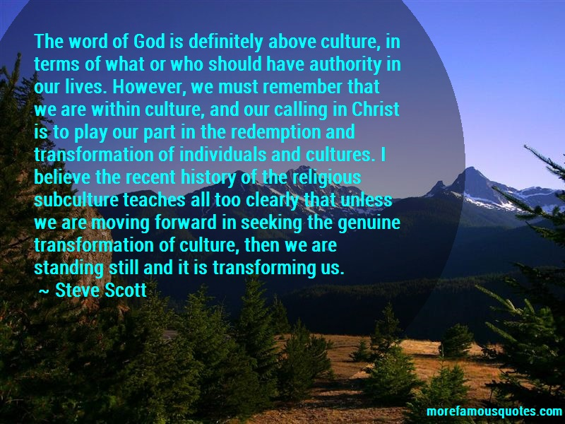 Steve Scott Quotes: The Word Of God Is Definitely Above