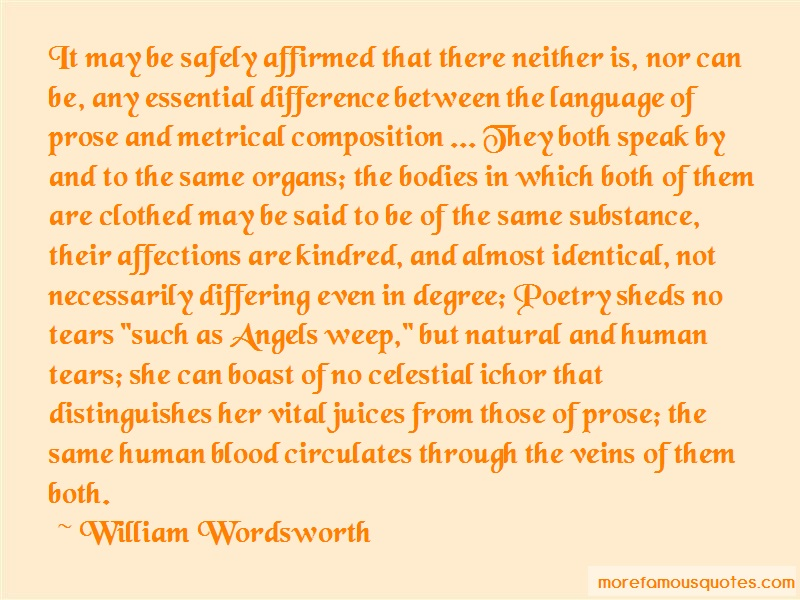 William Wordsworth Quotes: It may be safely affirmed that there