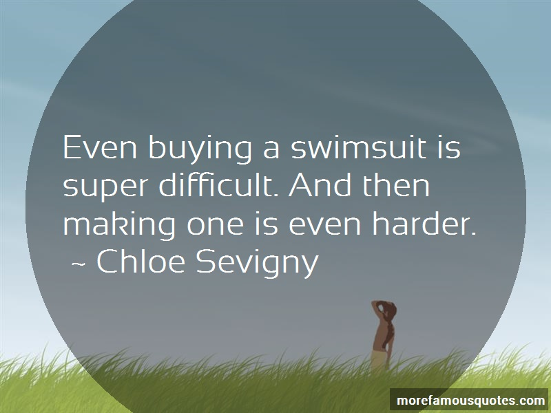Chloe Sevigny Quotes: Even Buying A Swimsuit Is Super