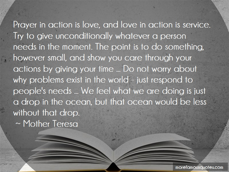 Mother Teresa Quotes: Prayer In Action Is Love And Love In
