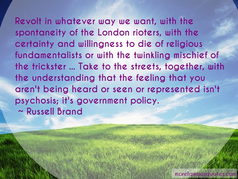 Russell Brand Quotes: Revolt In Whatever Way We Want With The