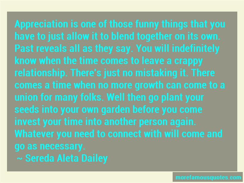 Sereda Aleta Dailey Quotes: Appreciation Is One Of Those Funny
