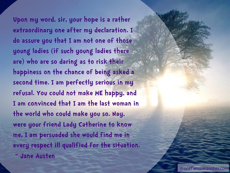 Jane Austen Quotes: Upon my word sir your hope is a rather