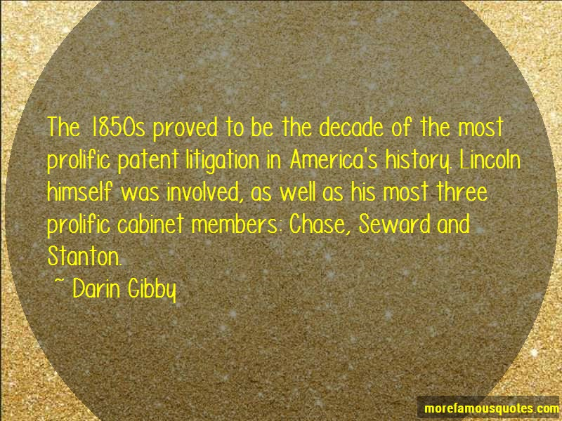 Darin Gibby Quotes: The 1850s proved to be the decade of the