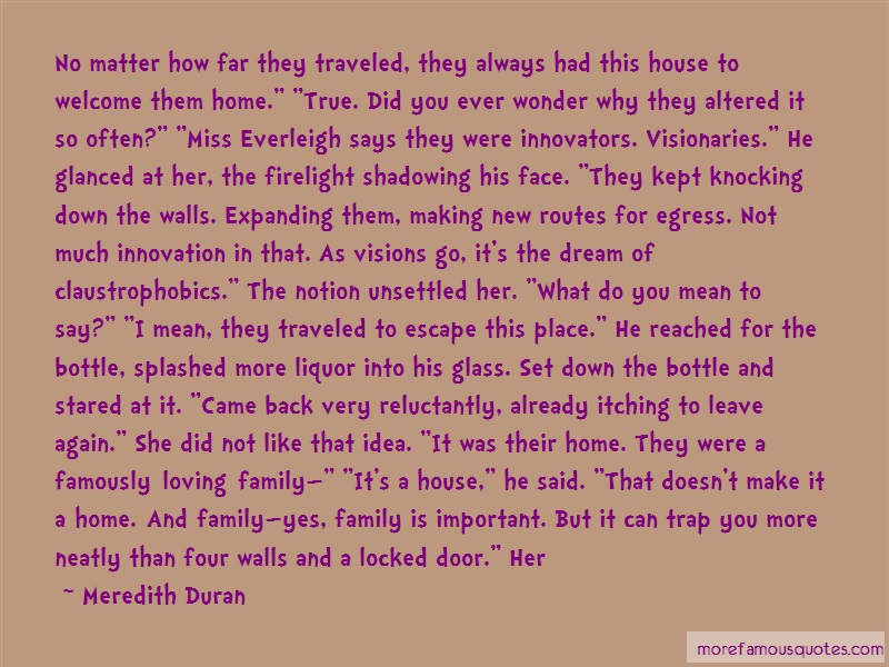 Meredith Duran Quotes: No matter how far they traveled they