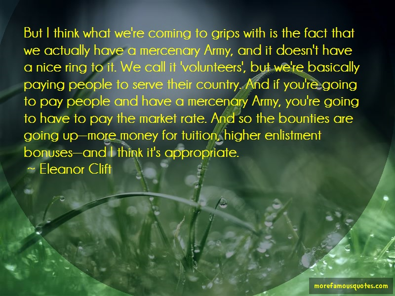 Eleanor Clift Quotes: But i think what were coming to grips