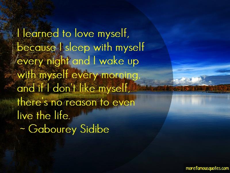 Gabourey Sidibe Quotes: I learned to love myself because i sleep