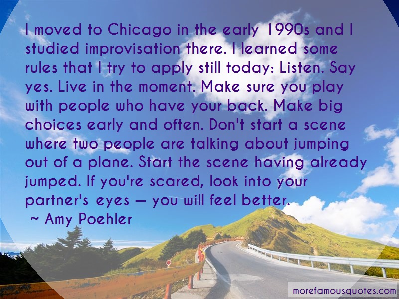 Amy Poehler Quotes: I moved to chicago in the early 1990s