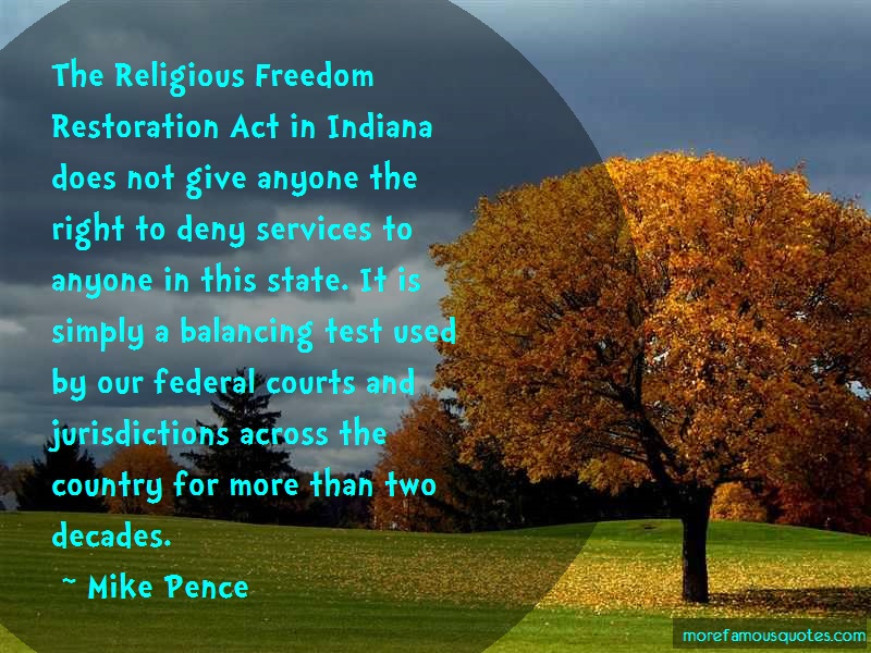 Mike Pence Quotes: The Religious Freedom Restoration Act In