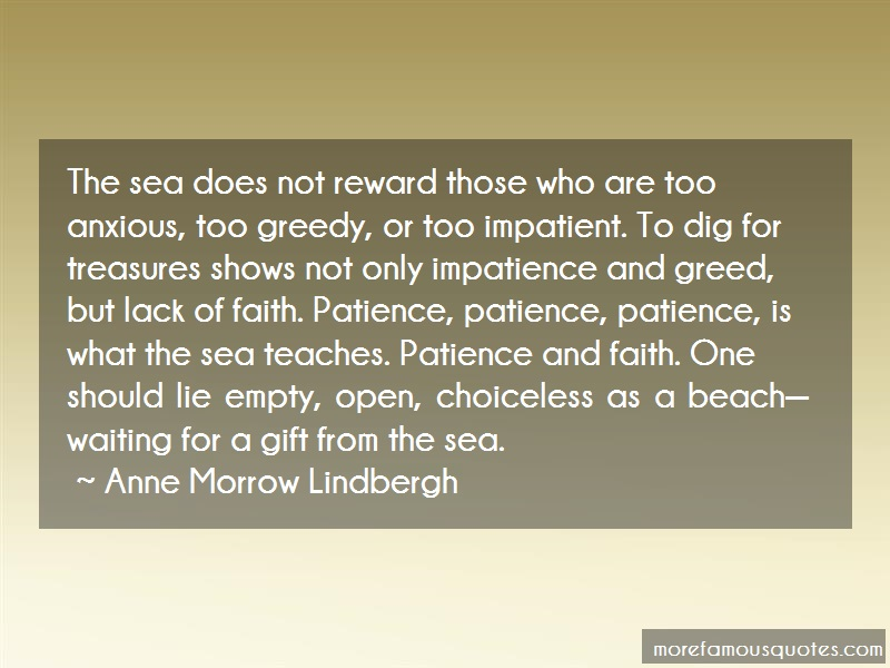 Anne Morrow Lindbergh Quotes: The Sea Does Not Reward Those Who Are