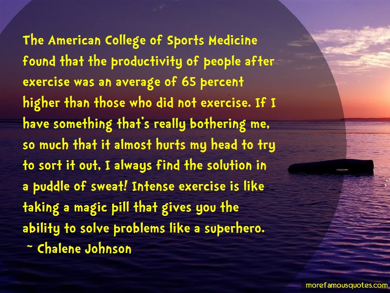 Chalene Johnson Quotes: The American College Of Sports Medicine