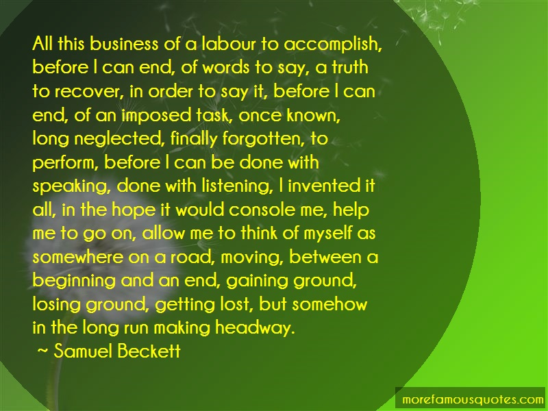 Samuel Beckett Quotes: All This Business Of A Labour To