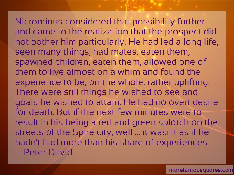 Peter David Quotes: Nicrominus considered that possibility