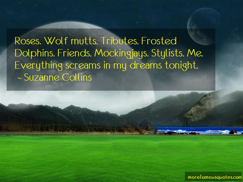 Suzanne Collins Quotes: Roses wolf mutts tributes frosted