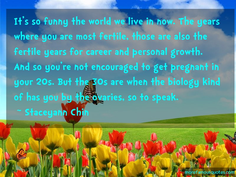 Staceyann Chin Quotes: Its So Funny The World We Live In Now