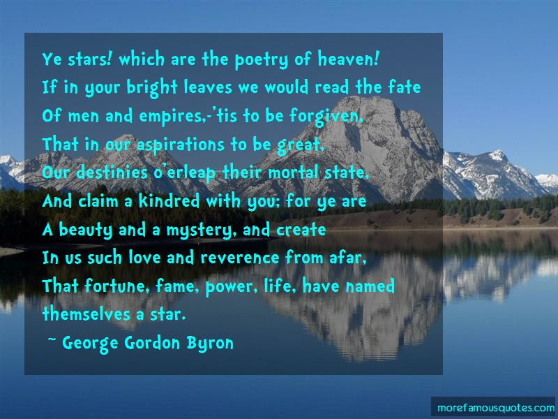 George Gordon Byron Quotes: Ye stars which are the poetry of heaven