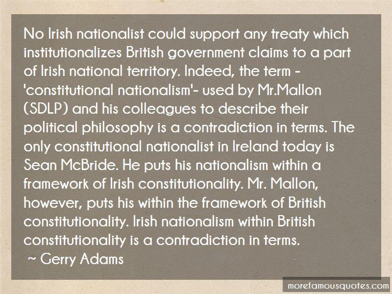 Gerry Adams Quotes: No Irish Nationalist Could Support Any