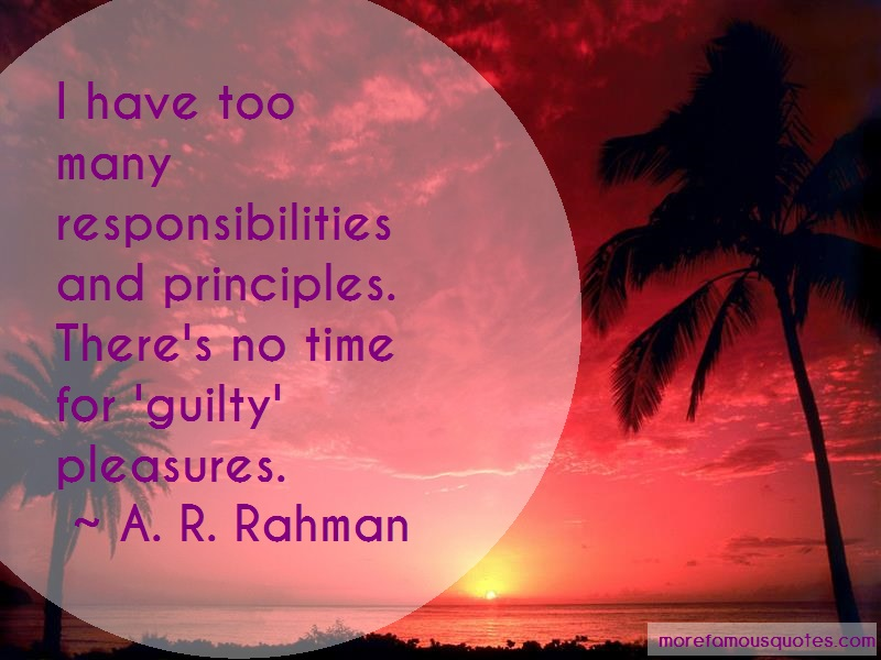 A.R. Rahman Quotes: I Have Too Many Responsibilities And