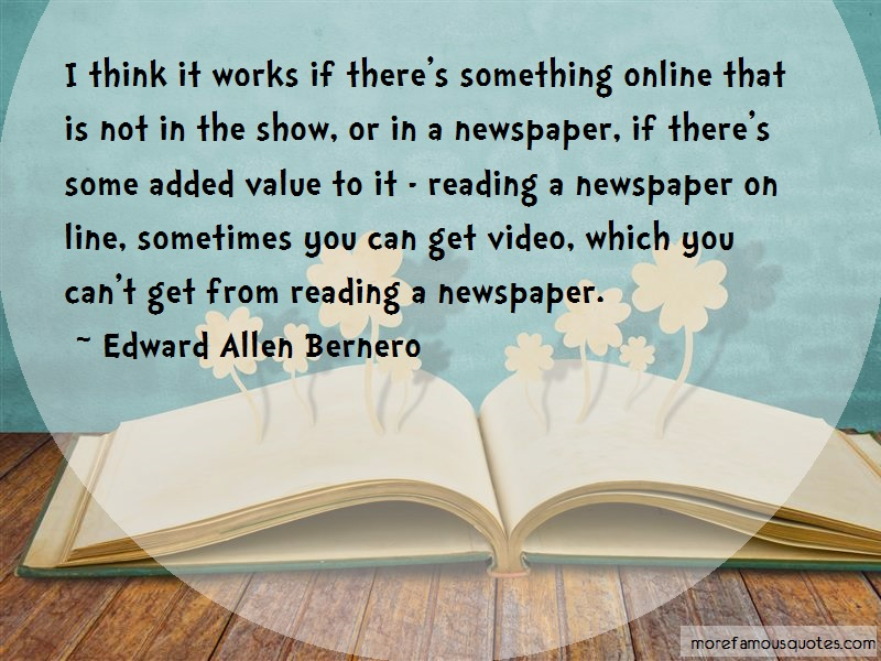 Edward Allen Bernero Quotes: I think it works if theres something