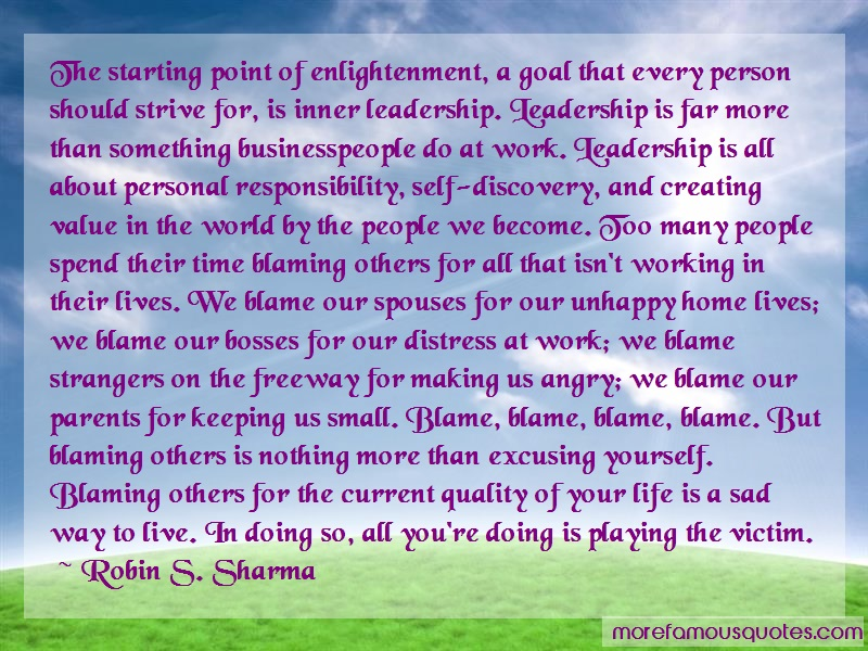 Robin S. Sharma Quotes: The Starting Point Of Enlightenment A