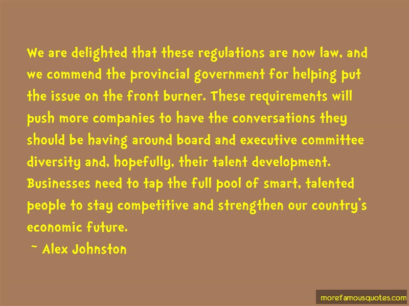 Alex Johnston Quotes: We are delighted that these regulations