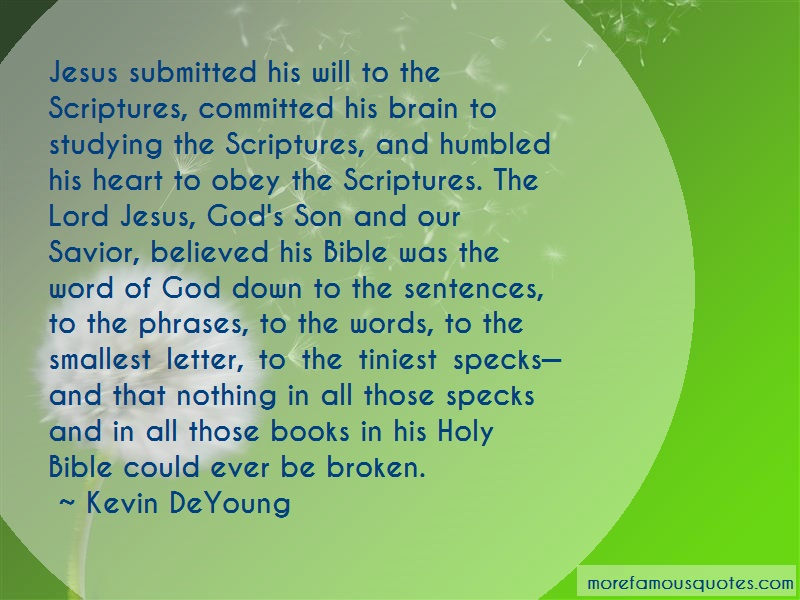 Kevin DeYoung Quotes: Jesus Submitted His Will To The