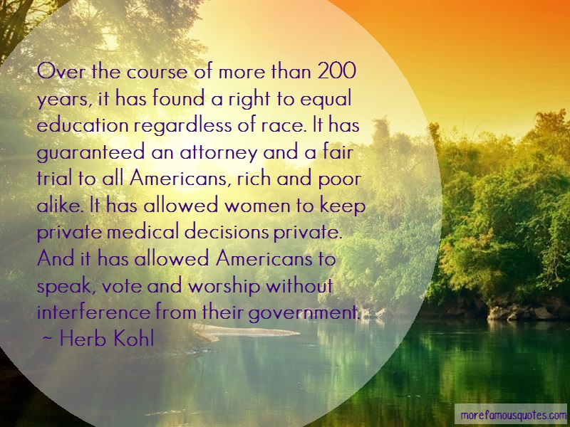 Herb Kohl Quotes: Over the course of more than 200 years