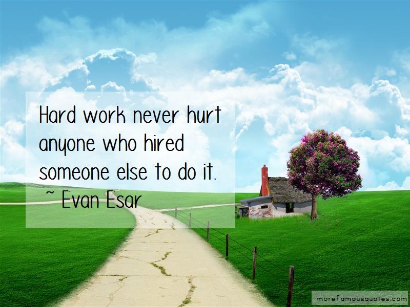 hard work never hurt anyone essay