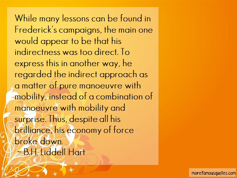 B.H. Liddell Hart Quotes: While Many Lessons Can Be Found In