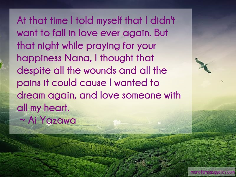 Ai Yazawa Quotes: At That Time I Told Myself That I Didnt