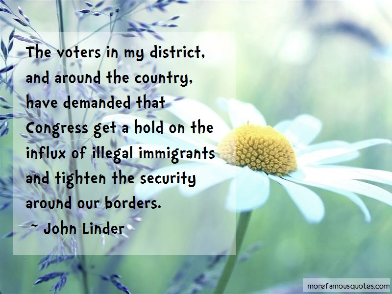 John Linder Quotes: The Voters In My District And Around The