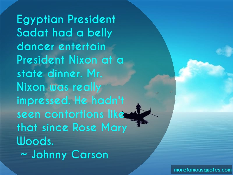 Johnny Carson Quotes: Egyptian President Sadat Had A Belly
