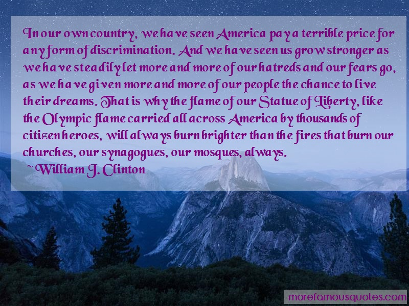 William J. Clinton Quotes: In our own country we have seen america