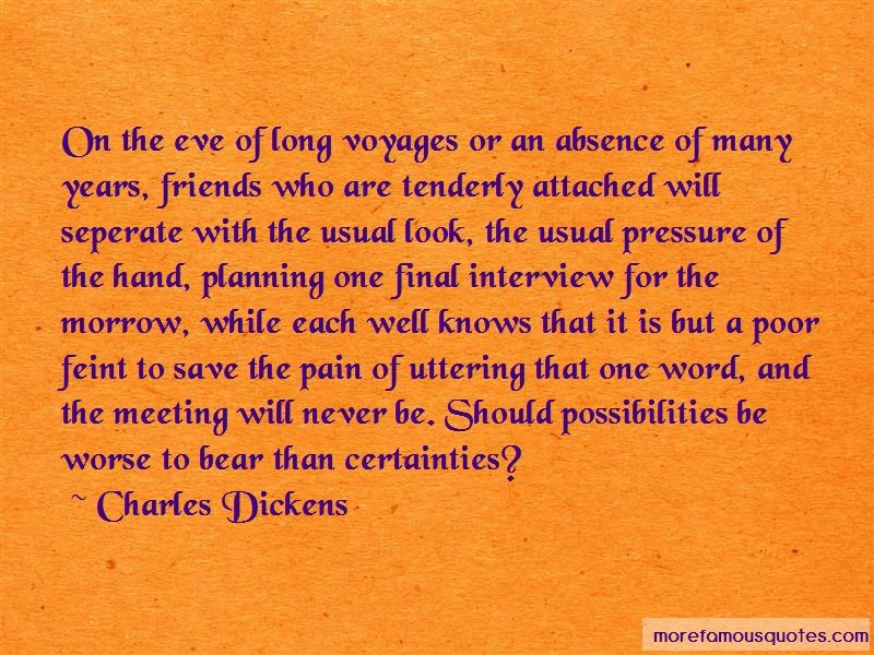 Charles Dickens Quotes: On The Eve Of Long Voyages Or An Absence