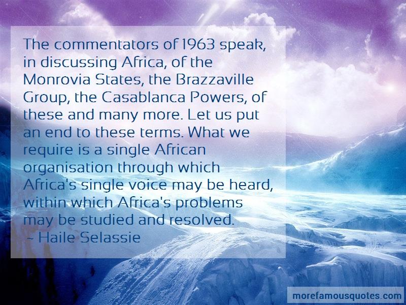 Haile Selassie Quotes: The commentators of 1963 speak in
