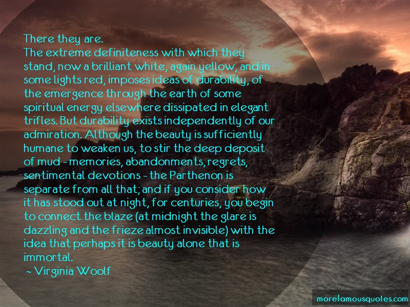 Virginia Woolf Quotes: There They Are The Extreme Definiteness
