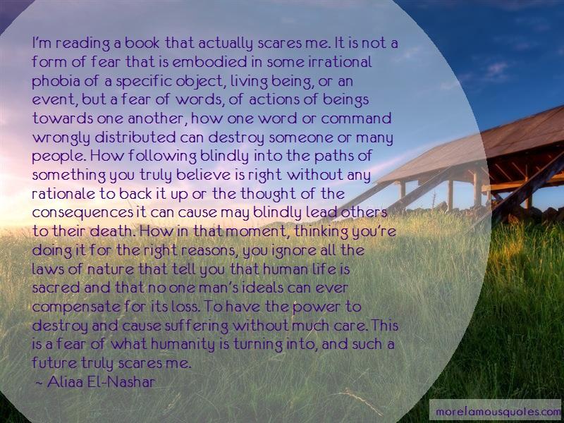 Aliaa El-Nashar Quotes: Im reading a book that actually scares