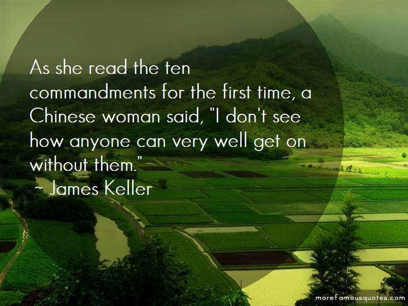 James Keller Quotes: As She Read The Ten Commandments For The