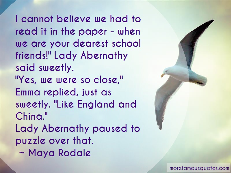 Maya Rodale Quotes: I cannot believe we had to read it in